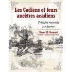 """""""Les Cadiens et Leurs Ancétres Acadiens"""" Book"""