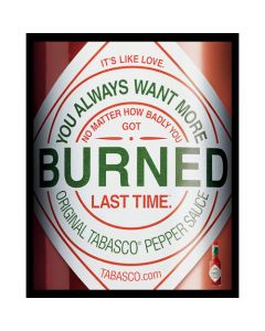 TABASCO<sup>®</sup> Ad Poster: Burned