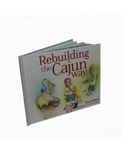 'Rebuilding the Cajun Way' Children's Book by Tina Hebert